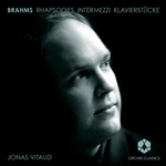 Brahms / Vitaud - Brahms: Rhapsodies, Intermezzi, Klavierstucke CD Cover Art