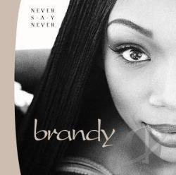 Brandy - Never Say Never CD Cover Art