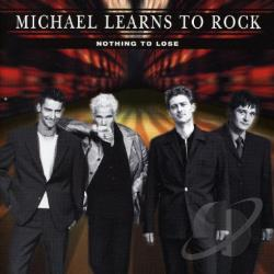 Michael Learns To Rock - Nothing to Lose CD Cover Art