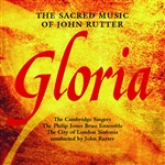 Cambridge Singers / Rutter - Gloria: The Sacred Music of John Rutter CD Cover Art