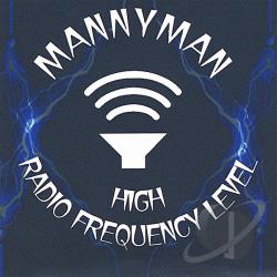 Mannyman - High Radio Frequency Level CD Cover Art