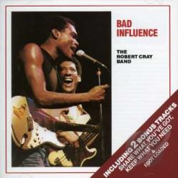 Cray, Robert - Bad Influence CD Cover Art