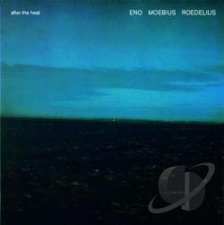 Eno, Brian / Moebius / Roedelius, Hans Joachim - After the Heat CD Cover Art