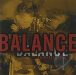 Balance - Truth Respect Spirit CD Cover Art