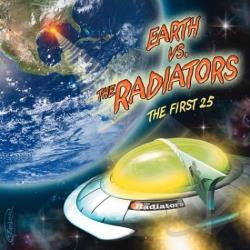 Radiators - Earth vs. The Radiators: The First 25 CD Cover Art