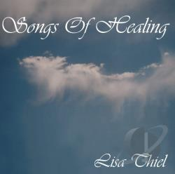 Thiel, Lisa - Songs of Healing CD Cover Art