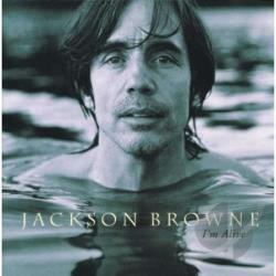 Browne, Jackson - I'm Alive CD Cover Art