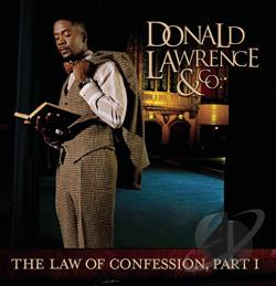 Lawrence, Donald - Law of Confession, Part I CD Cover Art