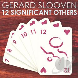 Slooven, Gerard - 12 Significant Others CD Cover Art