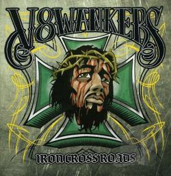 V8 Wankers - Iron Crossroads CD Cover Art