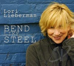 Lieberman, Lori - Bend Like Steel CD Cover Art