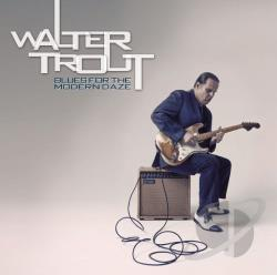 Trout, Walter - Blues for the Modern Daze CD Cover Art