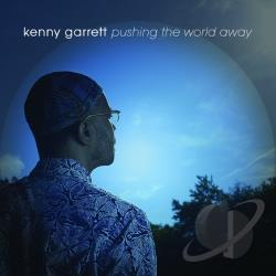 Garrett, Kenny - Pushing the World Away CD Cover Art