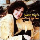 Hayes, Laurie - Once In a Lifetime CD Cover Art