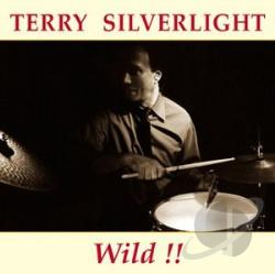 Silverlight, Terry - Wild CD Cover Art