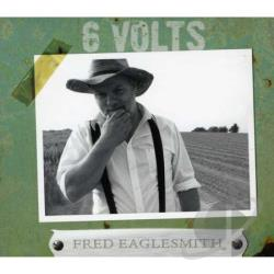 Eaglesmith, Fred - 6 Volts CD Cover Art