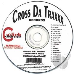 Cross Da Traxxx - Click Ridin' CD Cover Art