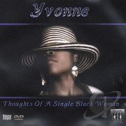 Yvonne - Thoughts Of A Single Black Woman CD Cover Art