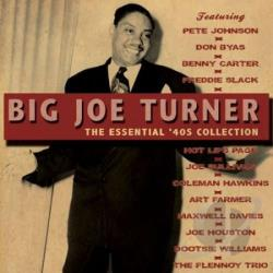 Turner, Big Joe - Essential '40s Collection CD Cover Art