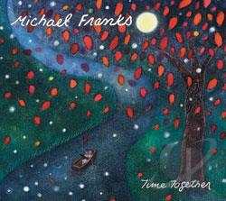 Franks, Michael - Time Together CD Cover Art