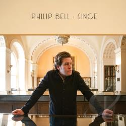Philip Bell - Since CD Cover Art
