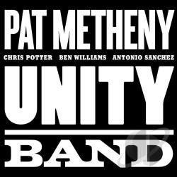 Metheny, Pat - Unity Band CD Cover Art