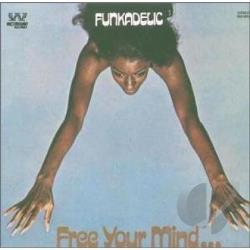 Funkadelic - Free Your Mind...And Your Ass Will Follow CD Cover Art