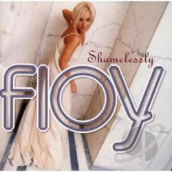 Floy - Shamelessly CD Cover Art