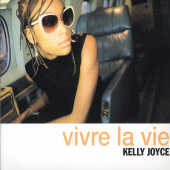 Kelly, Joyce - Vivre La Vie CD Cover Art