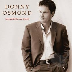 Osmond, Donny - Somewhere in Time CD Cover Art
