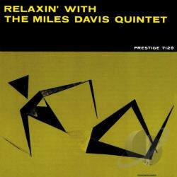 Davis, Miles / Davis, Miles Quintet - Relaxin' with the Miles Davis Quintet CD Cover Art