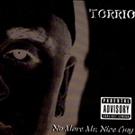 Torrio - No More Mr. Nice Guy CD Cover Art