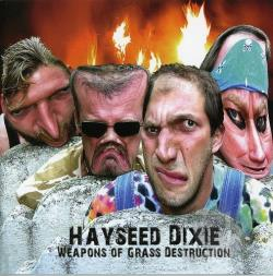 Hayseed Dixie - Weapons of Grass Destruction CD Cover Art