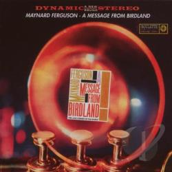 Ferguson, Maynard - Message From Birdland CD Cover Art