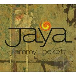 Lockett, Tommy - Jaya CD Cover Art