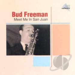 Freeman, Bud - Meet Me In San Juan CD Cover Art