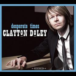 Clayton Doley – Desperate Times