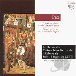 Saint-Cyr / St. Benoit-Du-Lac - Gregorian Chants On The Theme Of Peace / Saint Benoit Du Lac CD Cover Art