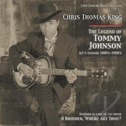 King, Chris Thomas - Legend of Tommy Johnson CD Cover Art