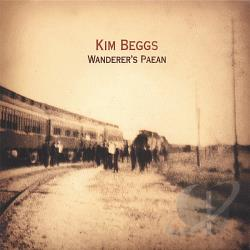 Beggs, Kim - Wanderer's Paean CD Cover Art