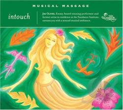 Oliver, Jim - Musical Massage: Radiant Touch CD Cover Art