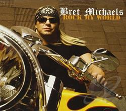 Michaels, Bret - Rock My World CD Cover Art