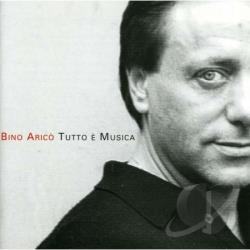 Arico Bino - Bino-Tutto E Musica CD Cover Art