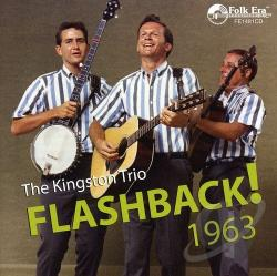 Kingston Trio - Flashback! 1963 CD Cover Art