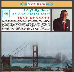 Bennett, Tony - I Left My Heart in San Francisco CD Cover Art