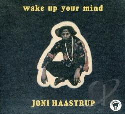 Haastrup, Joni - Wake Up Your Mind CD Cover Art