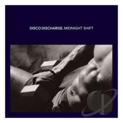 Disco Discharge: Midnight Shift CD Cover Art