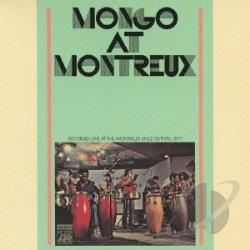 Santamaria, Mongo - Mongo at Montreux CD Cover Art