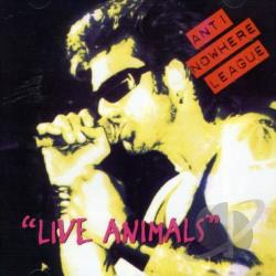 Anti-Nowhere League - Live Animals CD Cover Art