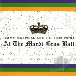 Maxwell, Jimmy - At The Mardi Gras Ball CD Cover Art